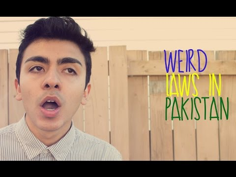 Weird Laws In Pakistan!
