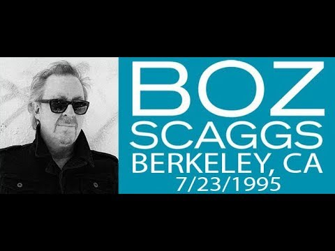 Boz Scaggs live at the Greek Theatre, Berkeley, CA 7/23/95
