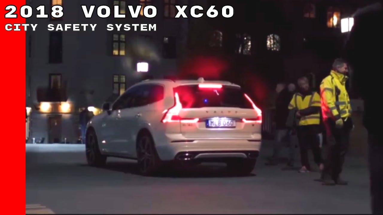 2018 Volvo Xc60 City Safety System Youtube