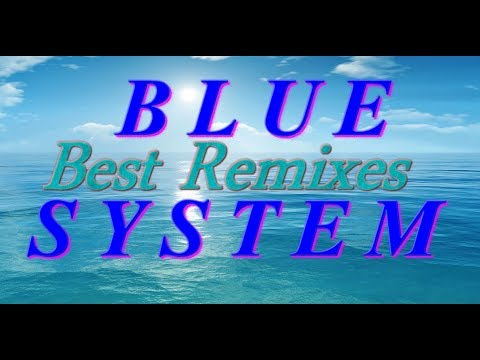 Blue System - Best Re-Mixes