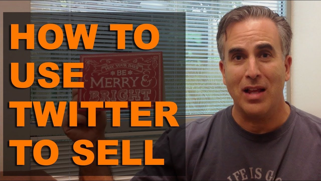 How to Use Twitter to Sell