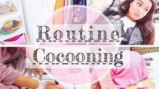 Ma Routine Cocooning ✿