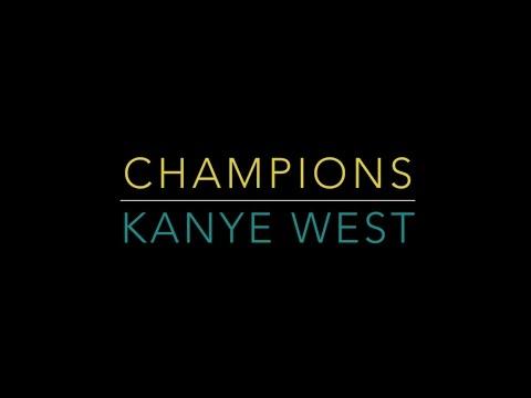 Kanye West  Champions  Song LYRICS