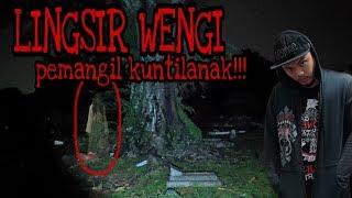 KUNTILANAK DATANG KARENA LAGU LINGSIR WENGI!!!