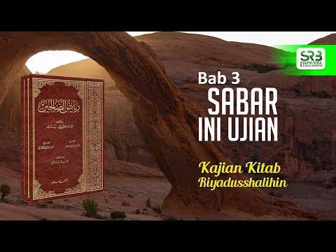 Riyadhus Shalihin Bab 3 : Sabar (pertemuan 2)