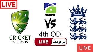 Geo Super Live Cricket Match Today Online England vs Australia 4th Odi 2018