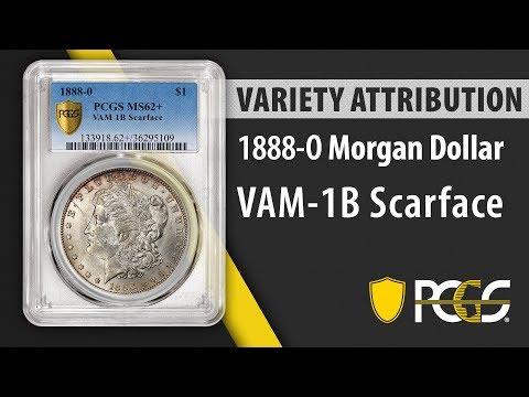 1888 O Morgan Dollar VAM 1B Scarface | PCGS Variety Attribution