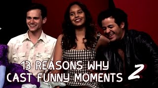 13 Reasons Why Cast funny interview moments 2!