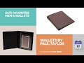 Wallets By Paul Taylor Our Favorites Men's Wallets