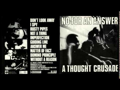 No For An Answer - A Thought Crusade (Full Album)