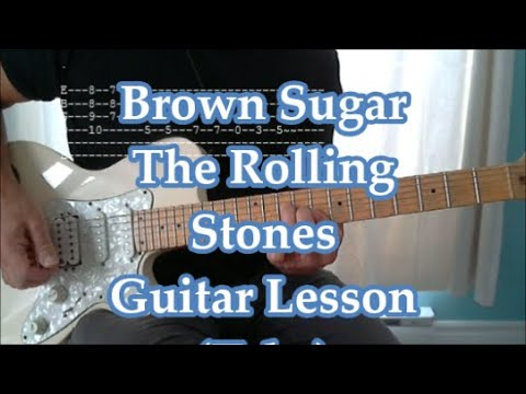 Brown Sugar, The Rolling Stones, Guitar lesson(Tabs, Lyrics, Standard tuning)