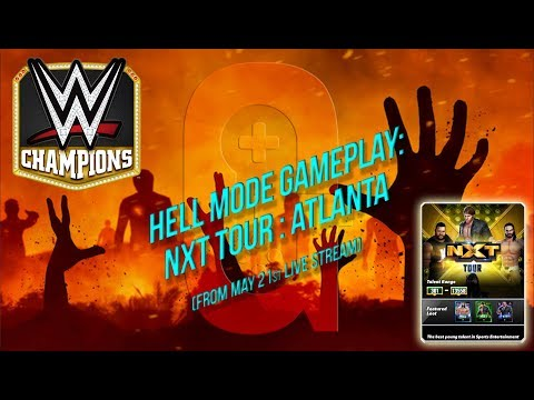 Hell Mode Gameplay 😈 / NXT Tour: Atlanta / WWE Champions 🔥