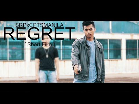 REGRET | Short Film Ft. Capture Smanila