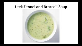 Paleo Diet Recipe - Leek Fennel And Broccoli Soup By A Former Diabetic