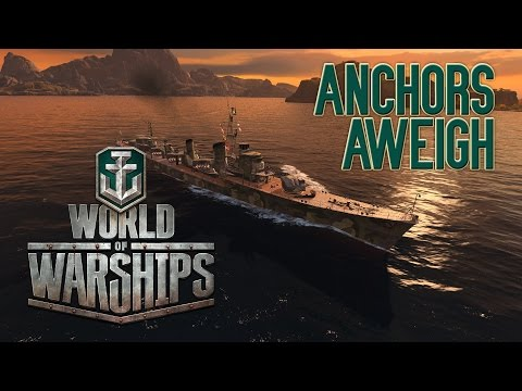 World of Warships - Anchors Aweigh Trying Hard