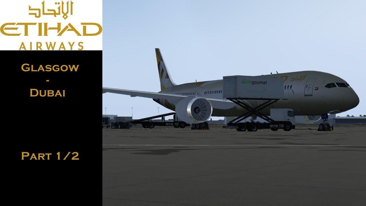 Etihad Airways   Glasgow-Dubai : Flightgear Flight Simulator (Part 1/2)