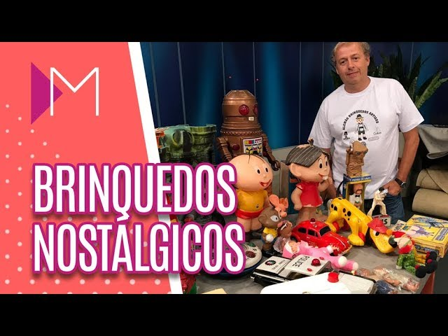 Brinquedos que marcaram época - Mulheres (21/03/19)