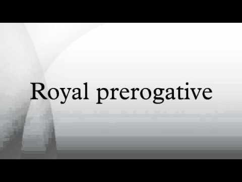 Royal prerogative