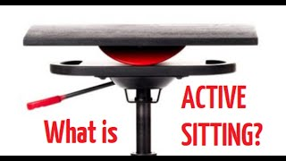 What IS Active Sitting? How it can help you.