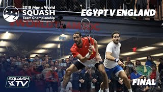 Squash: Egypt v England - WSF Men's World Team Champs 2019 - Final Highlights