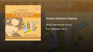 Awaara bhanwre (Sapne)