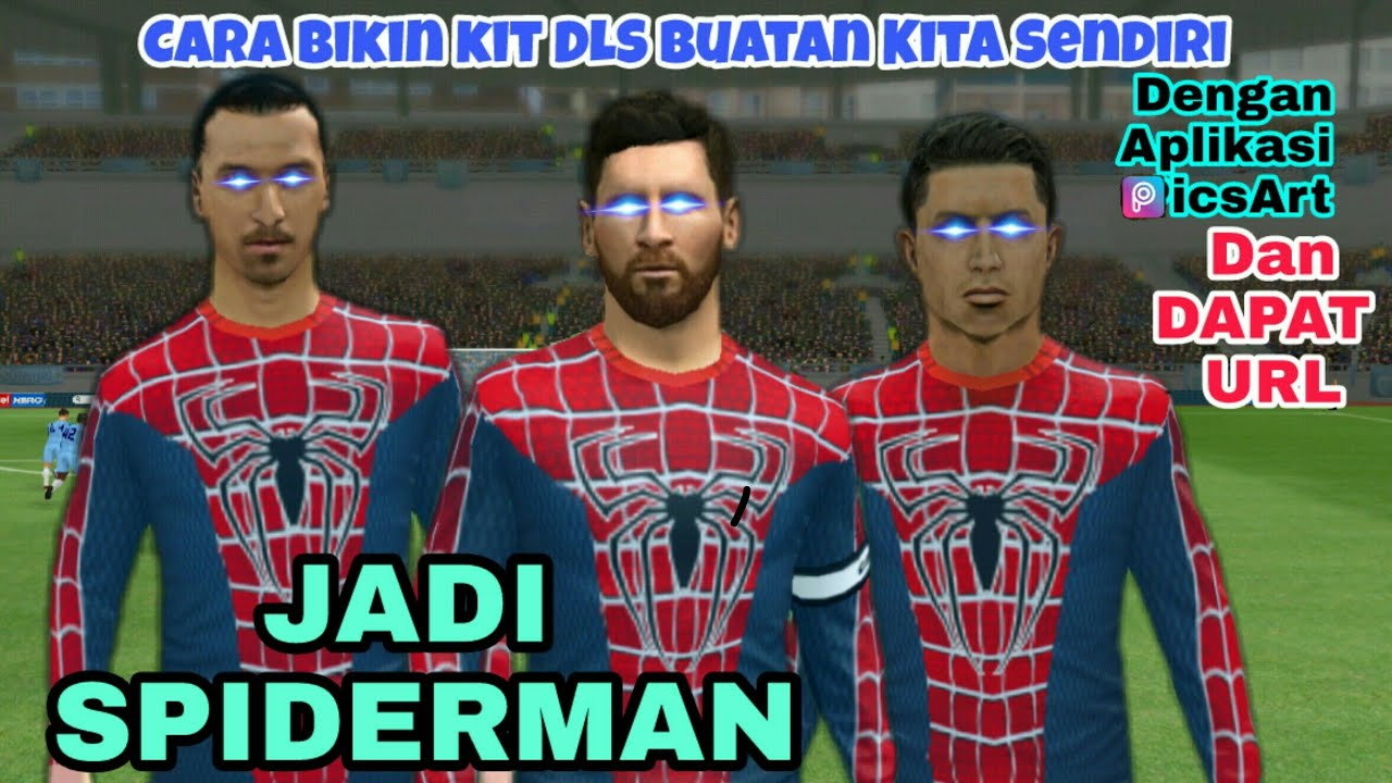 fb6776245 How To Create ☆ Your Own Dream League Soccer Kits SPIDERMAN - YouTube