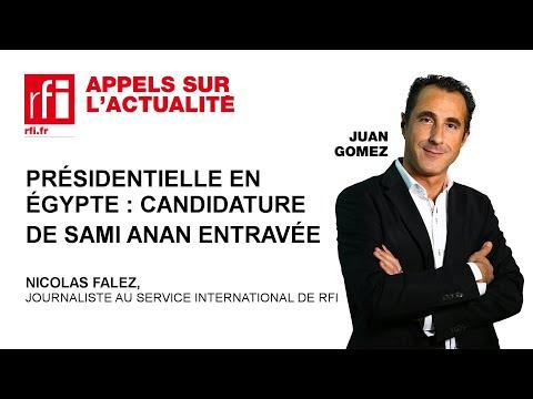 Présidentielle en Egypte : candidature de Sami Anan entravée