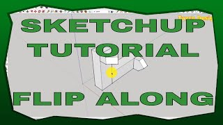 Learn The Flip Along Command In SketchUp