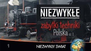Baixar Niezwykly Swiat - Zabytki techniki cz.1 - Full HD - Lektor PL - 64 min.