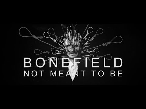 Bonefield - Not meant to be