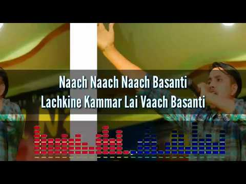 Mr.D - Naach Basanti ( नाच बसन्ती )- Official Lyric Video 2018