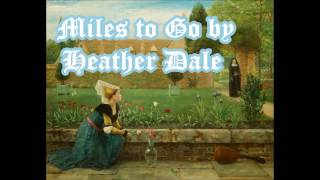 Watch Heather Dale Miles To Go video