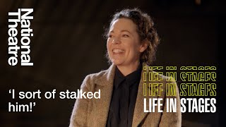 How Olivia Colman Met Her Husband Is Adorable! | Life in Stages at the National Theatre