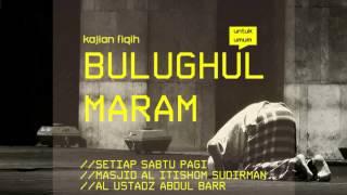 ilmoe.com Al Ustadz Abdul Barr - Bulughul Maram - Hadits Shalat Tahiyy