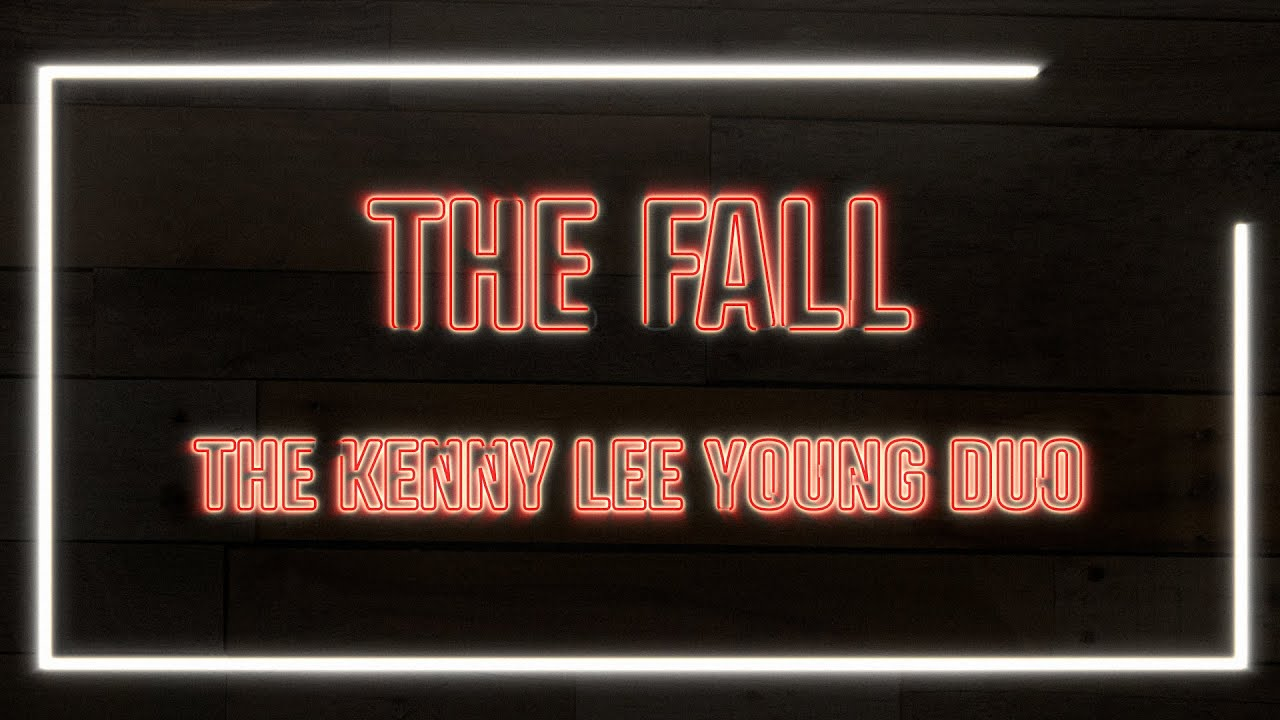 """The Fall"" by The Kenny Lee Young Duo"