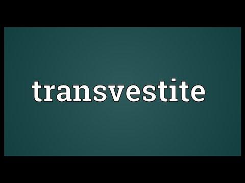 Transvestite Meaning