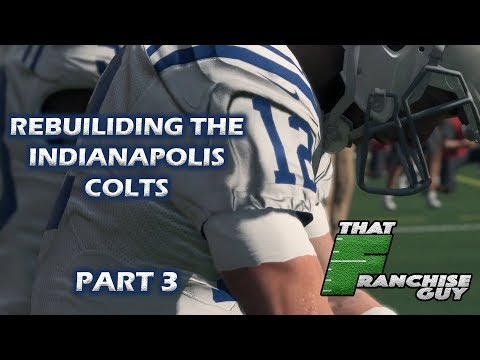 Our First Trade | Madden 18 Realistic Rebuild | Indianapolis Colts | Part 3