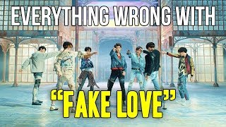 "Everything Wrong With BTS - ""Fake Love"""