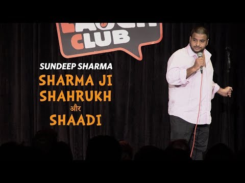 Sharma Ji Shahrukh aur Shaadi - Sundeep Sharma Stand-up Comedy