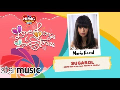 Sugarol - Maris Racal | Himig Handog 2018 (Official Lyric Video)