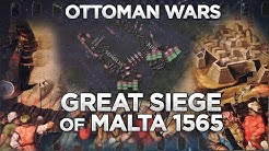 Great Siege of Malta 1565 - Ottoman Wars DOCUMENTARY