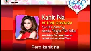 KAHIT NA BY TONI GONZAGA music video