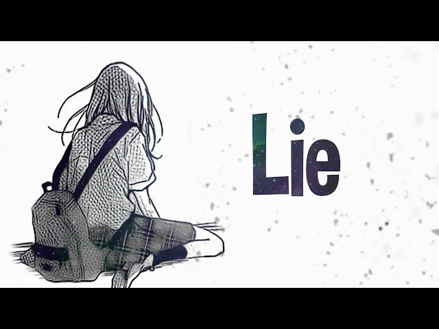Nightcore - Lie (Lyrics)