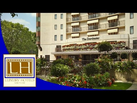 Luxury Hotels - The Dorchester - London