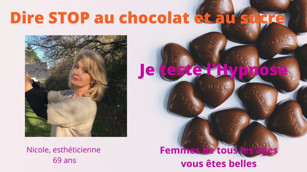 Arrêter le chocolat avec l'hypnose-Témoignage