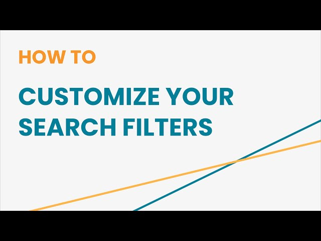 How to Customize your Search Filters