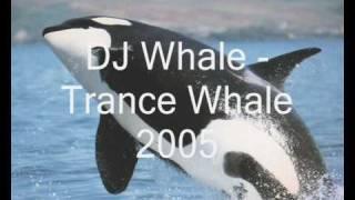Dj Whale - Trance Whale 2005