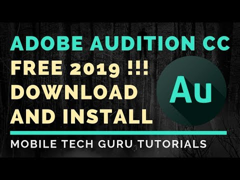 How To Download And Install Adobe Audition CC 2019 Free