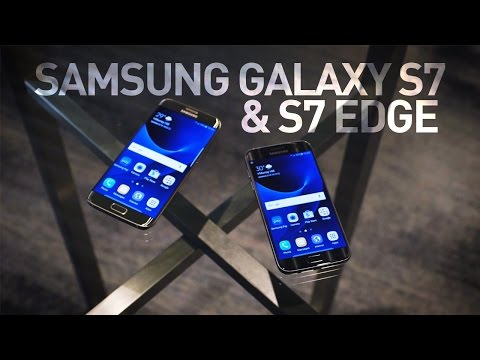 Samsung Galaxy S7 and S7 Edge first look