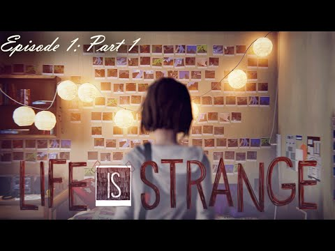Life Is Strange - Episode 1: Part 1 - Background Story